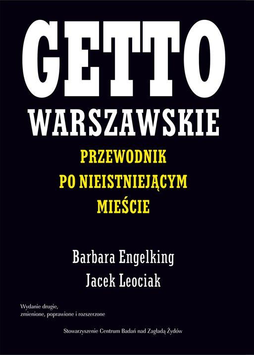 Getto warszawskie. Przewodnik po nieistniejącym mieście - Ebook (Książka na Kindle) do pobrania w formacie MOBI