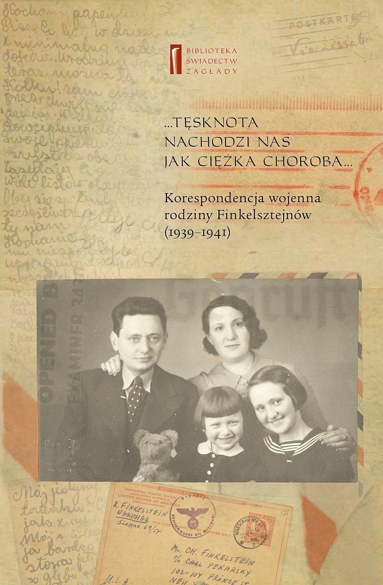 Korespondencja wojenna rodziny Finkelsztejnów. 1939-1941 - Ebook (Książka EPUB) do pobrania w formacie EPUB