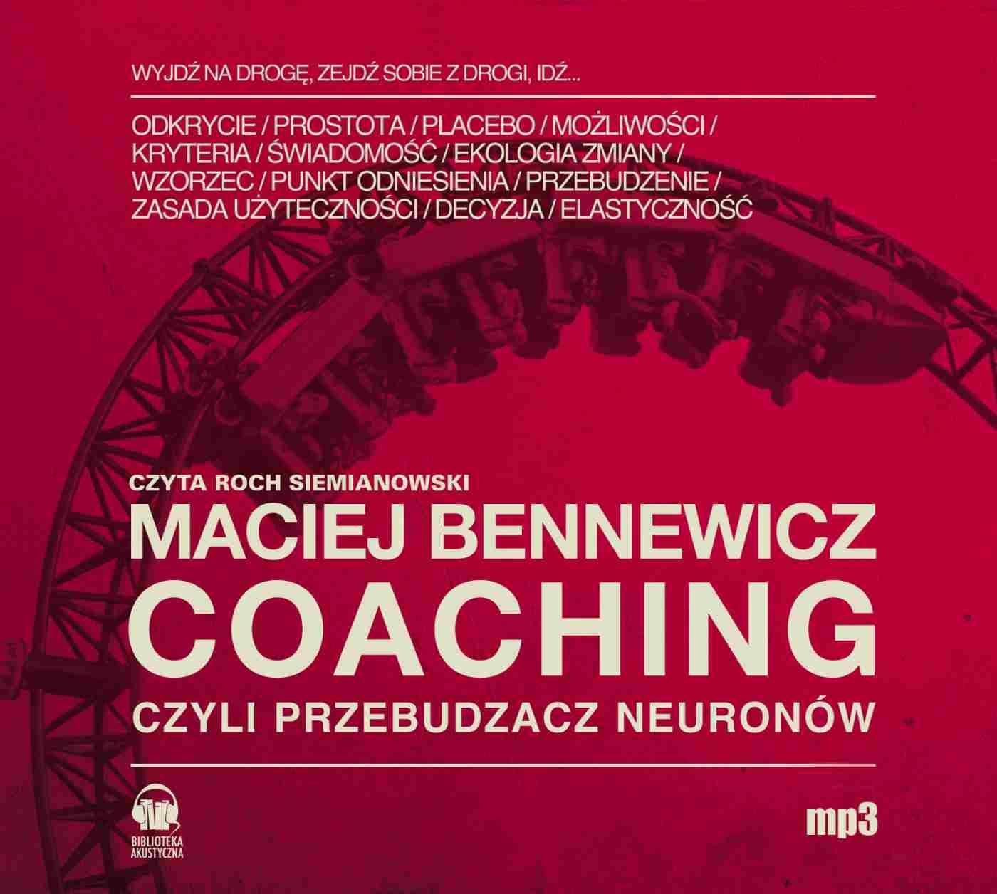 Coaching czyli Przebudzacz Neuronów - Audiobook (Książka audio MP3) do pobrania w całości w archiwum ZIP