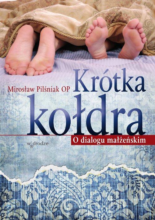 Krótka kołdra . O dialogu małżeńskim - Ebook (Książka na Kindle) do pobrania w formacie MOBI
