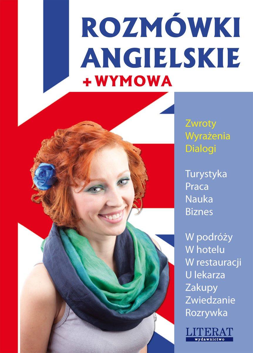 Rozmówki angielskie + wymowa - Ebook (Książka PDF) do pobrania w formacie PDF