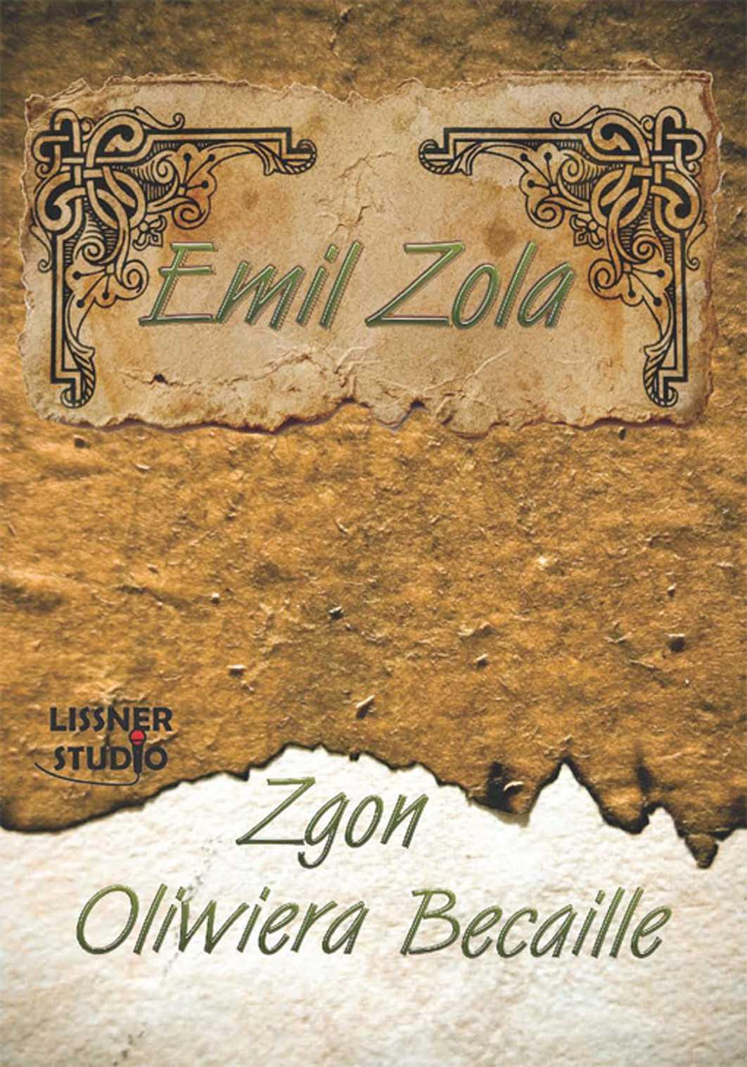 Zgon Oliwiera Becaille - Audiobook (Książka audio MP3) do pobrania w całości w archiwum ZIP