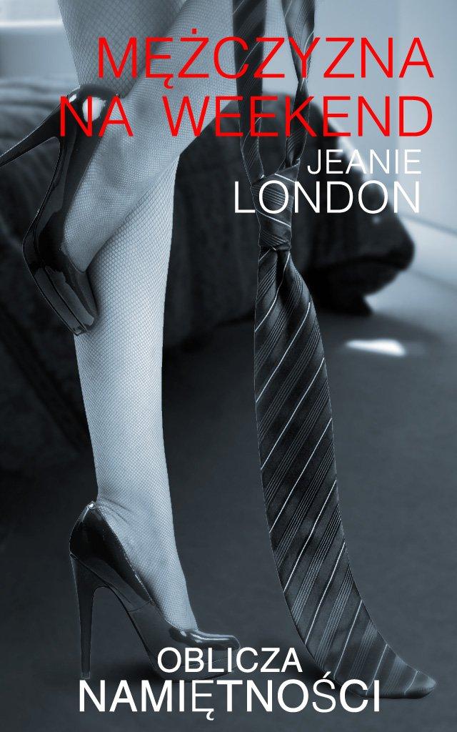 Mężczyzna na weekend - Ebook (Książka na Kindle) do pobrania w formacie MOBI