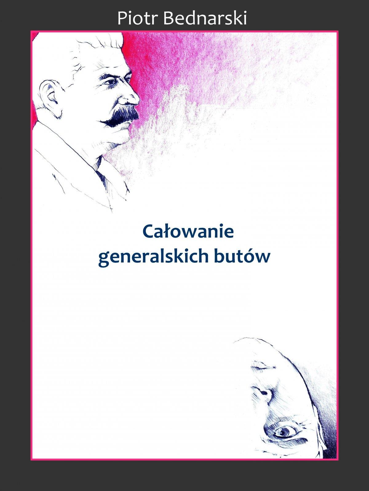 Całowanie generalskich butów - Ebook (Książka na Kindle) do pobrania w formacie MOBI