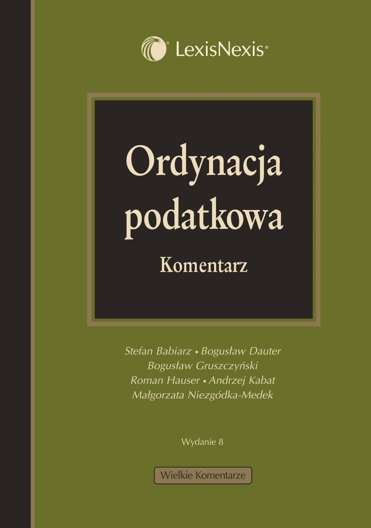 Ordynacja podatkowa. Komentarz - Ebook (Książka PDF) do pobrania w formacie PDF