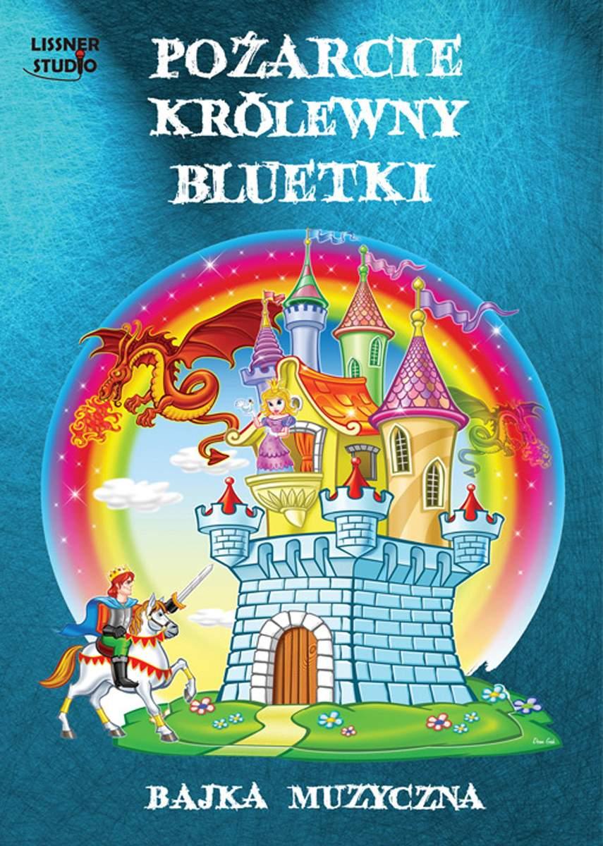 Pożarcie królewny Bluetki - Audiobook (Książka audio MP3) do pobrania w całości w archiwum ZIP