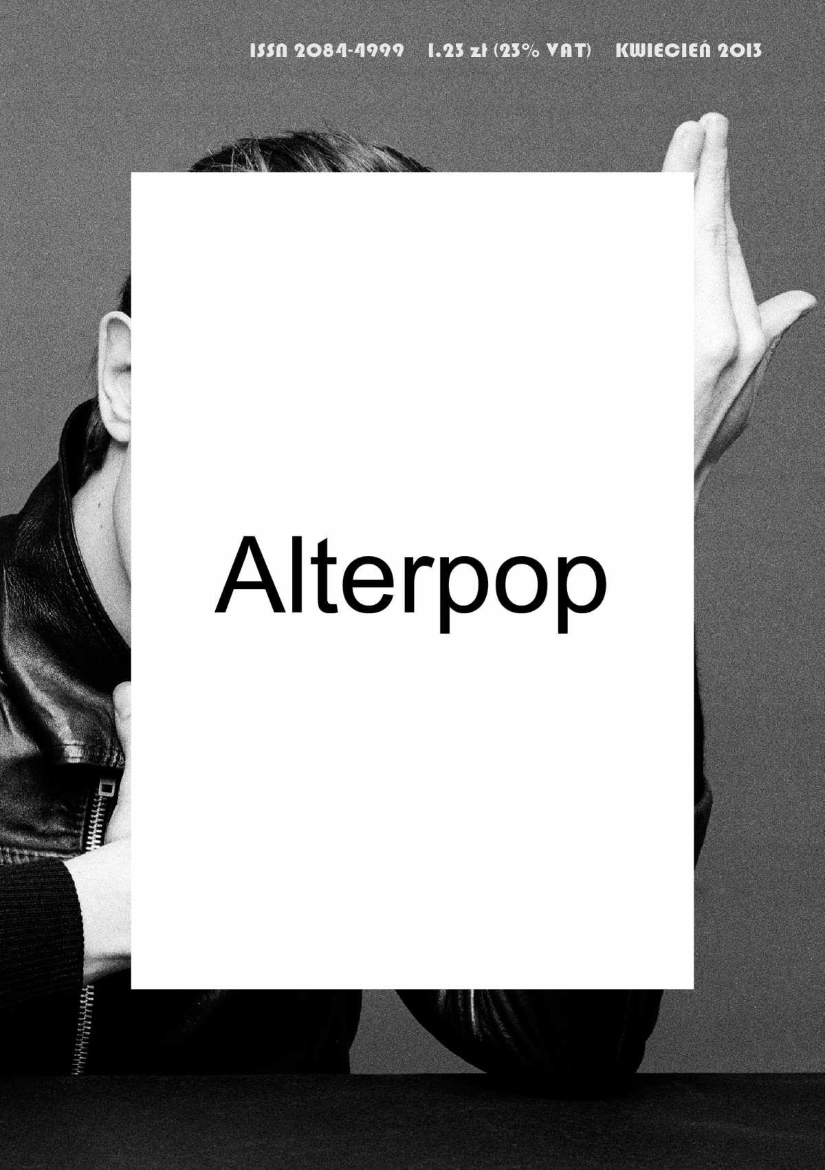 Alterpop - numer 10 - kwiecień 2013 - Ebook (Książka PDF) do pobrania w formacie PDF