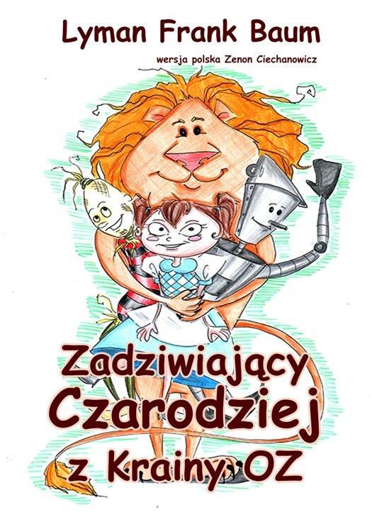 Zadziwiający Czarodziej z Krainy Oz - Ebook (Książka EPUB) do pobrania w formacie EPUB