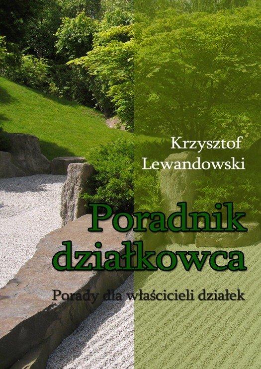 Poradnik działkowca Porady dla właścicieli działek - Ebook (Książka na Kindle) do pobrania w formacie MOBI