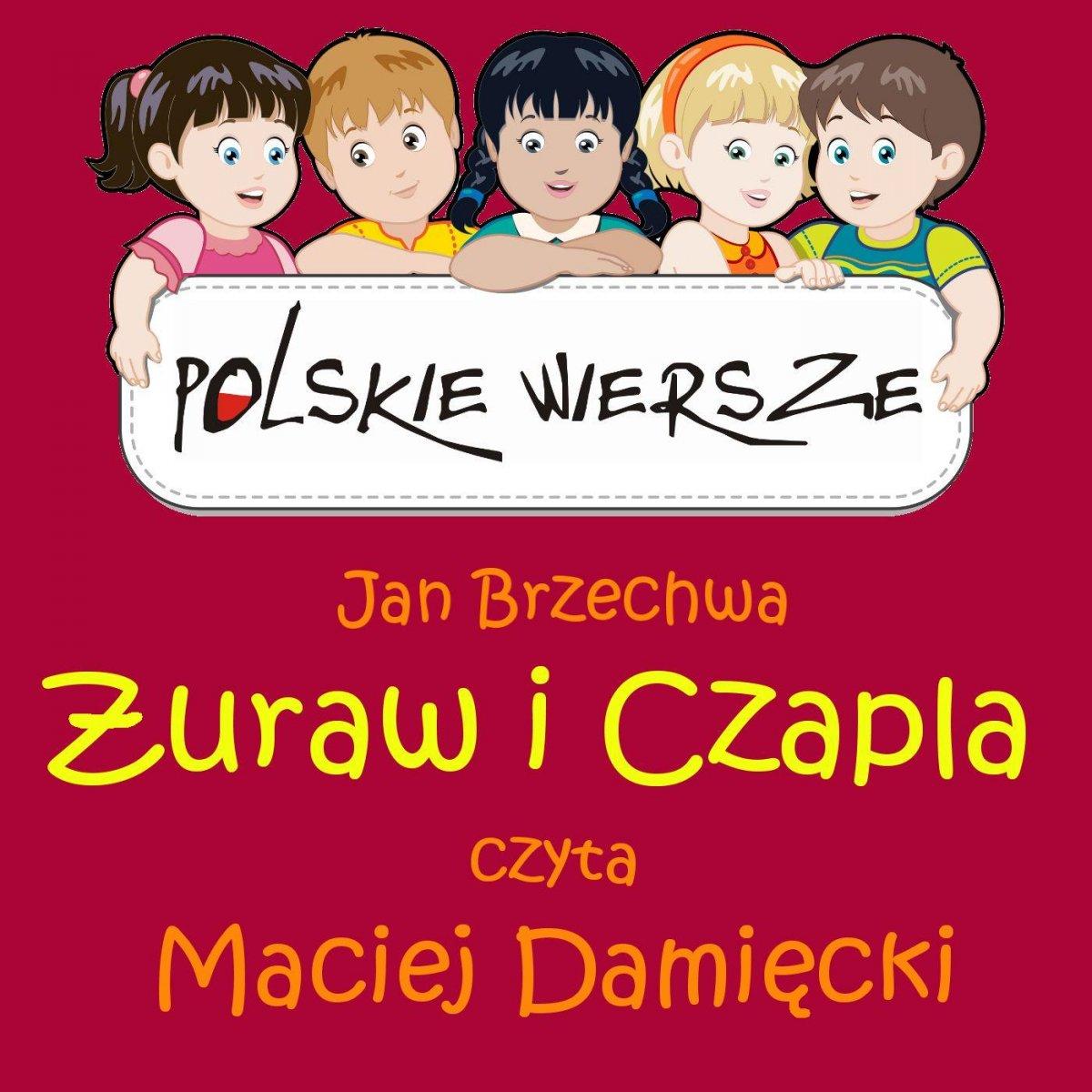 Polskie wiersze - Żuraw i Czapla - Audiobook (Książka audio MP3) do pobrania w całości w archiwum ZIP