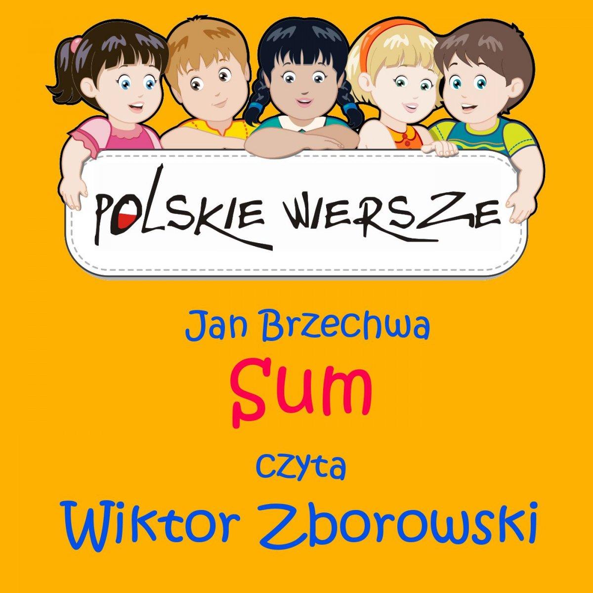Polskie wiersze - Sum - Audiobook (Książka audio MP3) do pobrania w całości w archiwum ZIP