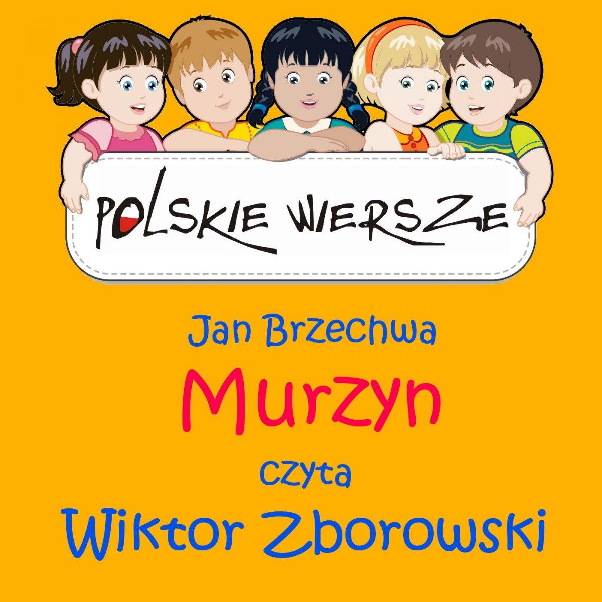 Polskie wiersze - Murzyn - Audiobook (Książka audio MP3) do pobrania w całości w archiwum ZIP