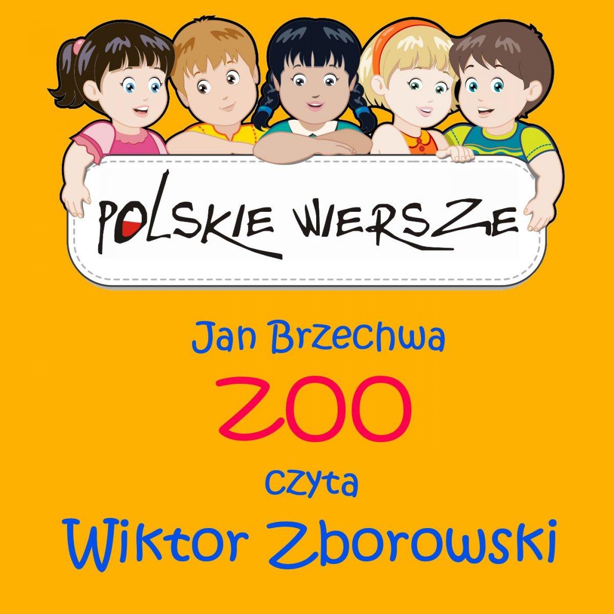 Polskie wiersze - ZOO - Audiobook (Książka audio MP3) do pobrania w całości w archiwum ZIP