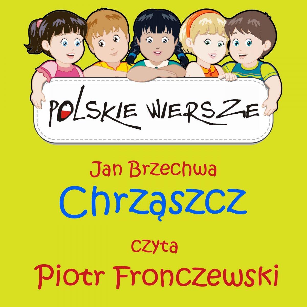 Polskie wiersze - Chrząszcz - Audiobook (Książka audio MP3) do pobrania w całości w archiwum ZIP