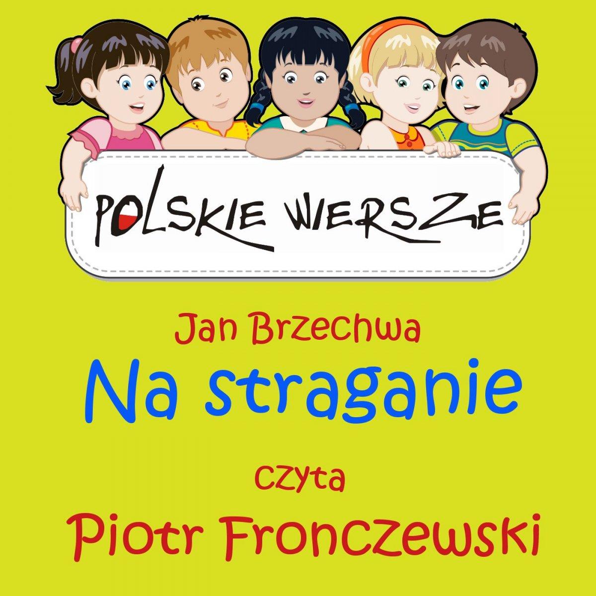 Polskie wiersze - Na straganie - Audiobook (Książka audio MP3) do pobrania w całości w archiwum ZIP