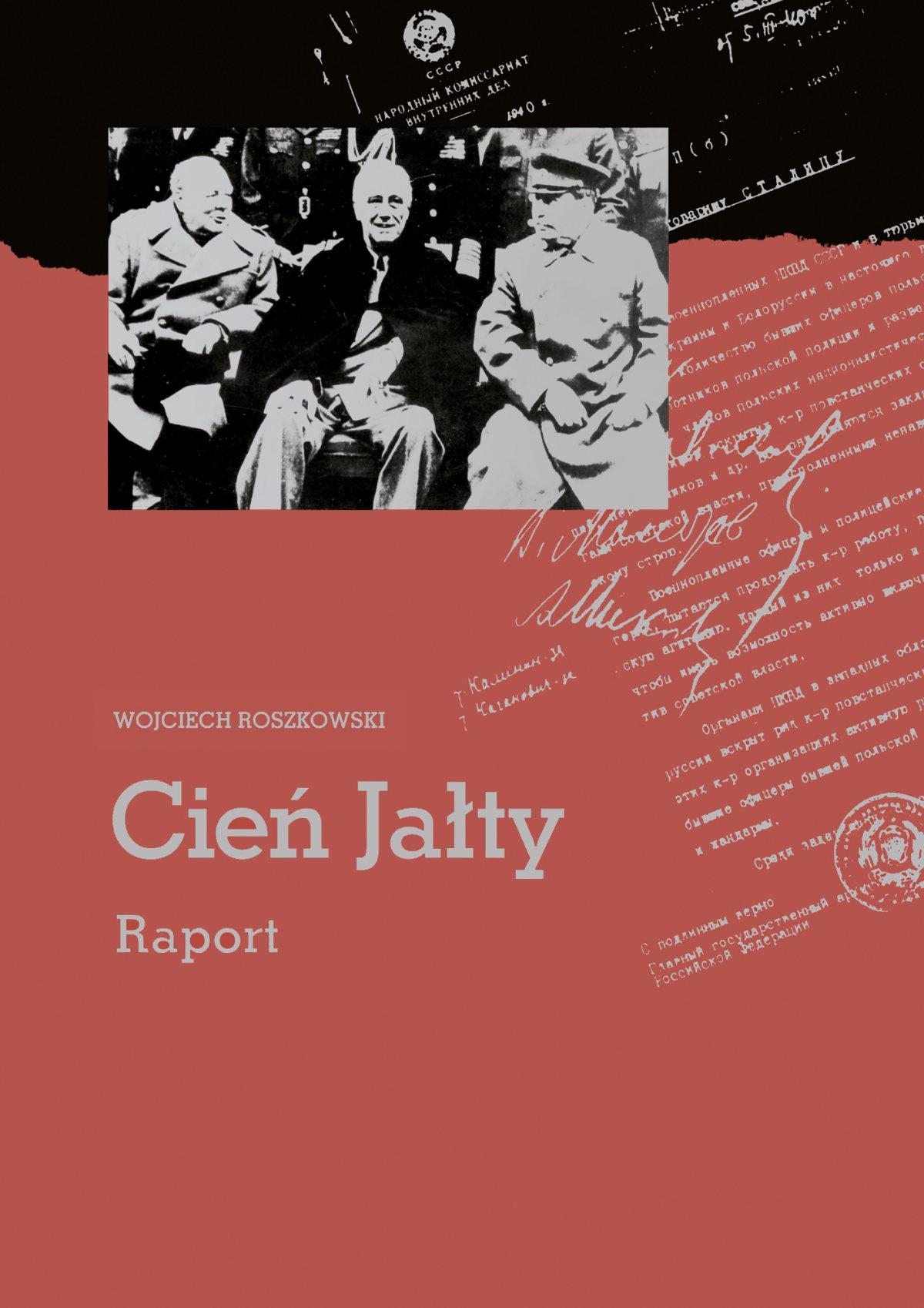 Cień Jałty. Raport - Ebook (Książka PDF) do pobrania w formacie PDF