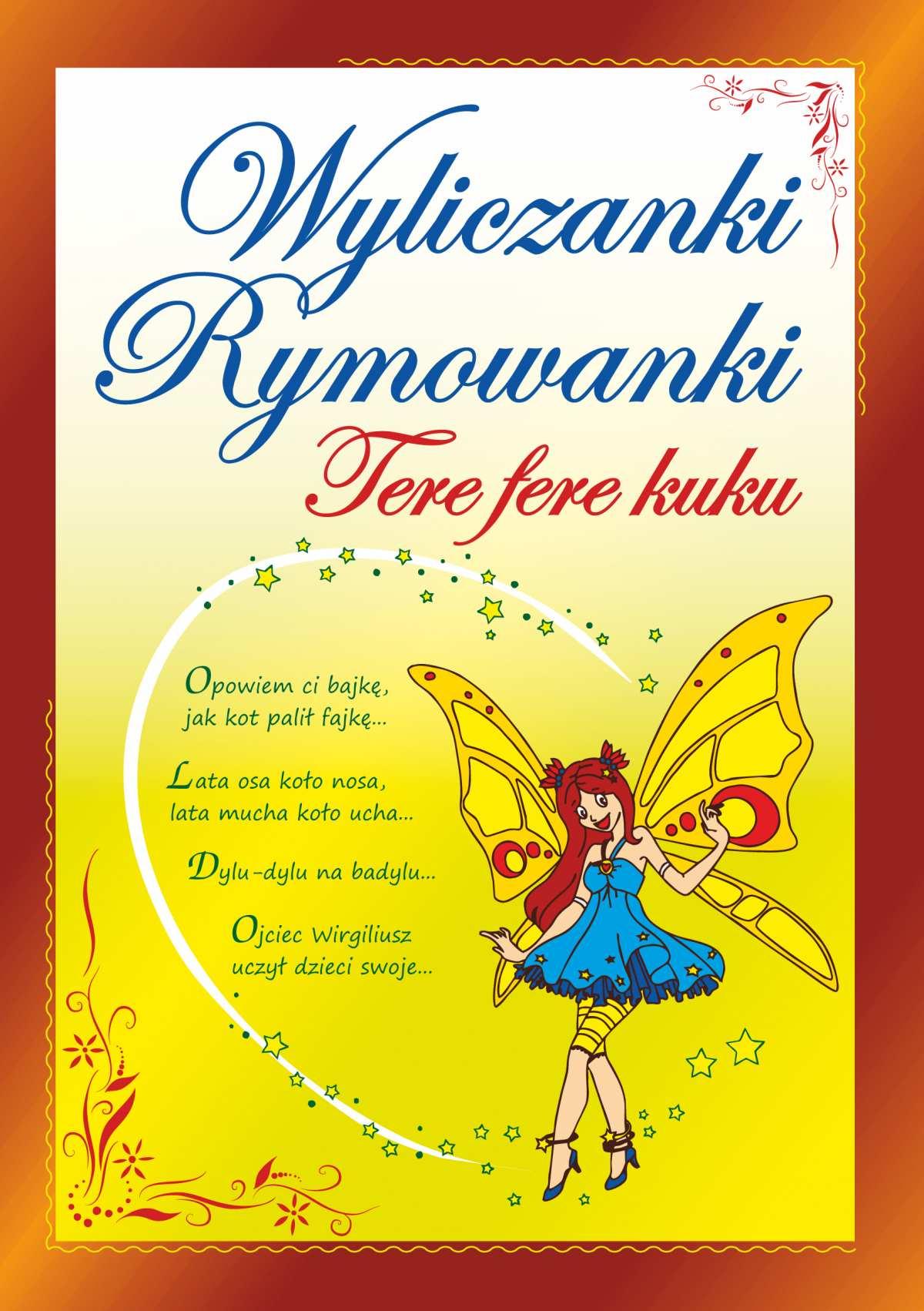 Wyliczanki. Rymowanki. Tere fere kuku - Ebook (Książka PDF) do pobrania w formacie PDF