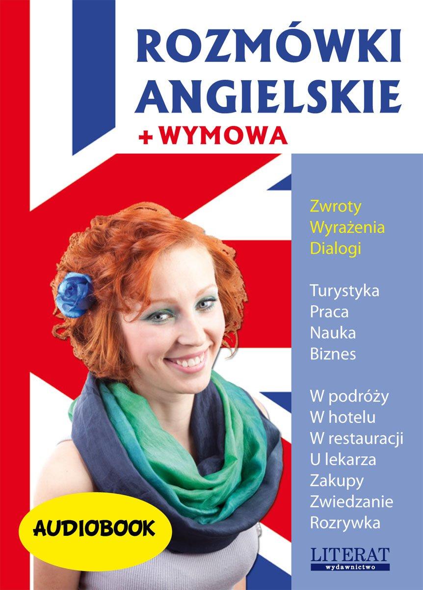 Rozmówki angielskie - Audiobook (Książka audio MP3) do pobrania w całości w archiwum ZIP