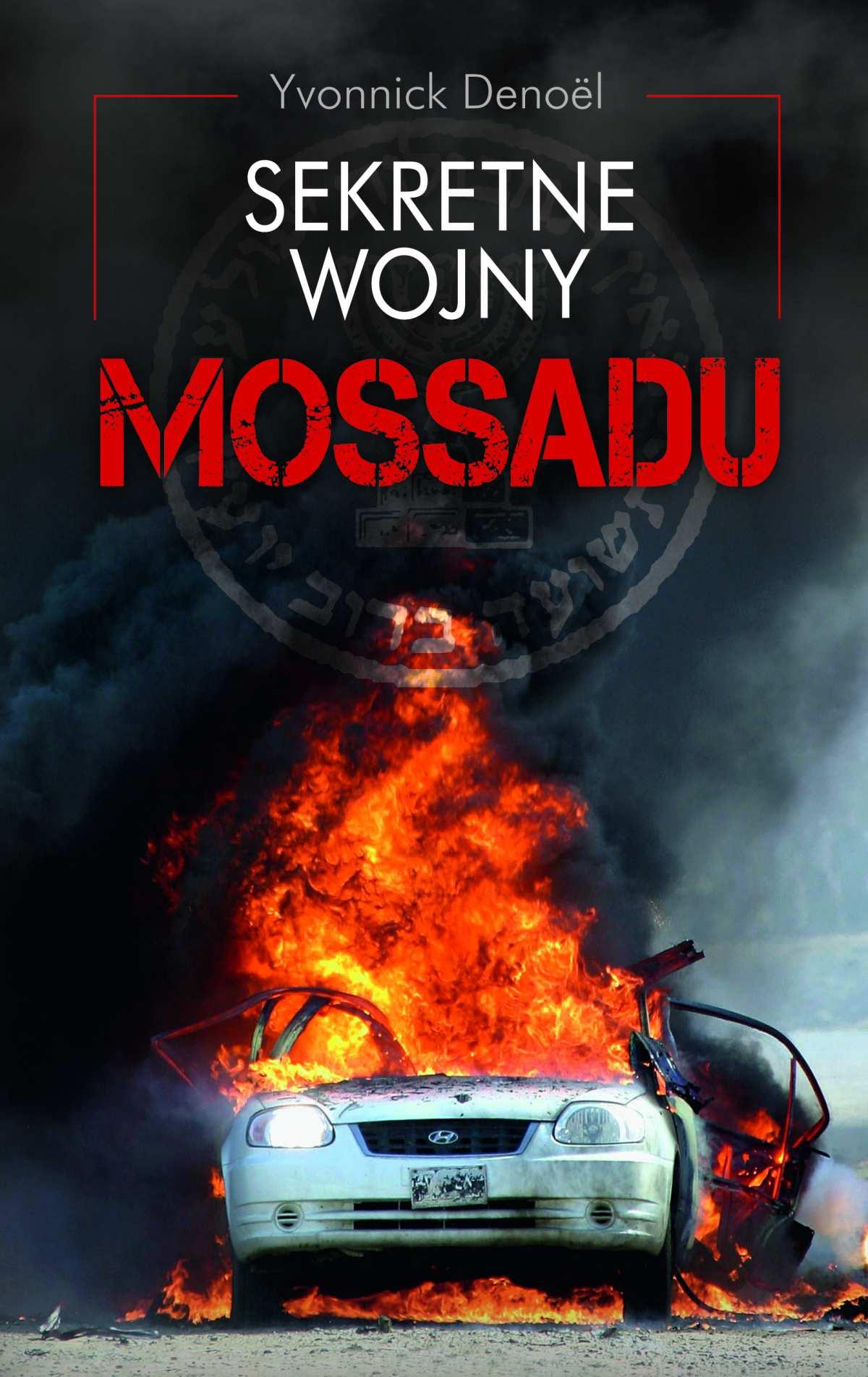 Sekretne wojny Mossadu - Ebook (Książka EPUB) do pobrania w formacie EPUB