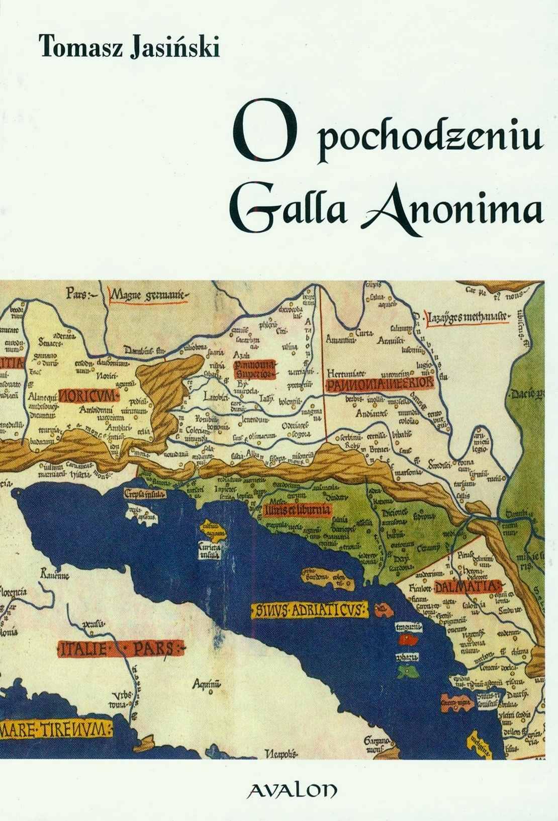 O pochodzeniu Galla Anonima - Ebook (Książka PDF) do pobrania w formacie PDF