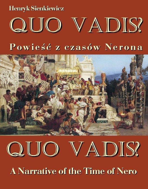 Quo vadis? Powieść z czasów Nerona - Quo vadis? A Narrative of the Time of Nero - Ebook (Książka EPUB) do pobrania w formacie EPUB