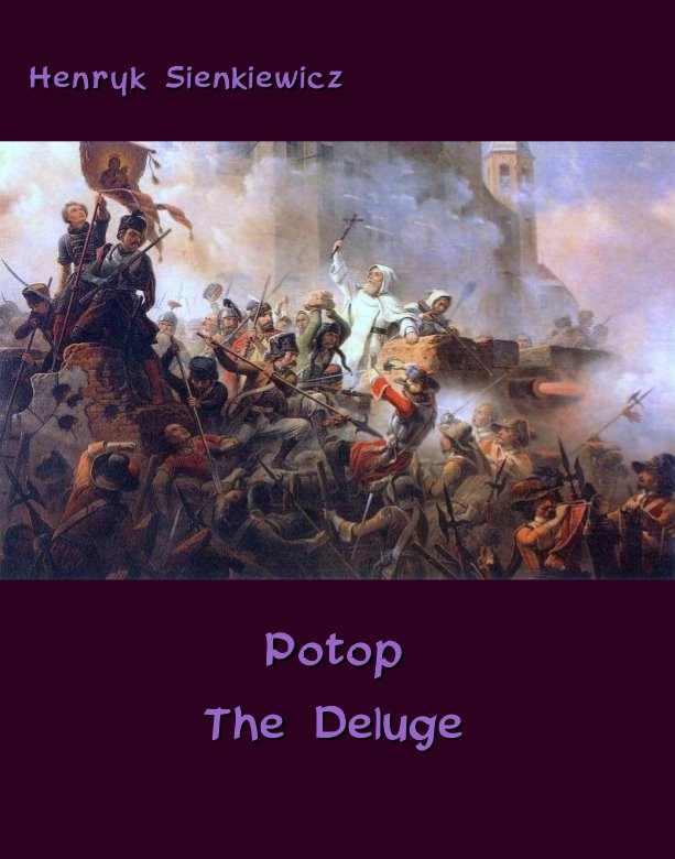 Potop - The Deluge. An Historical Novel of Poland, Sweden, and Russia - Ebook (Książka EPUB) do pobrania w formacie EPUB