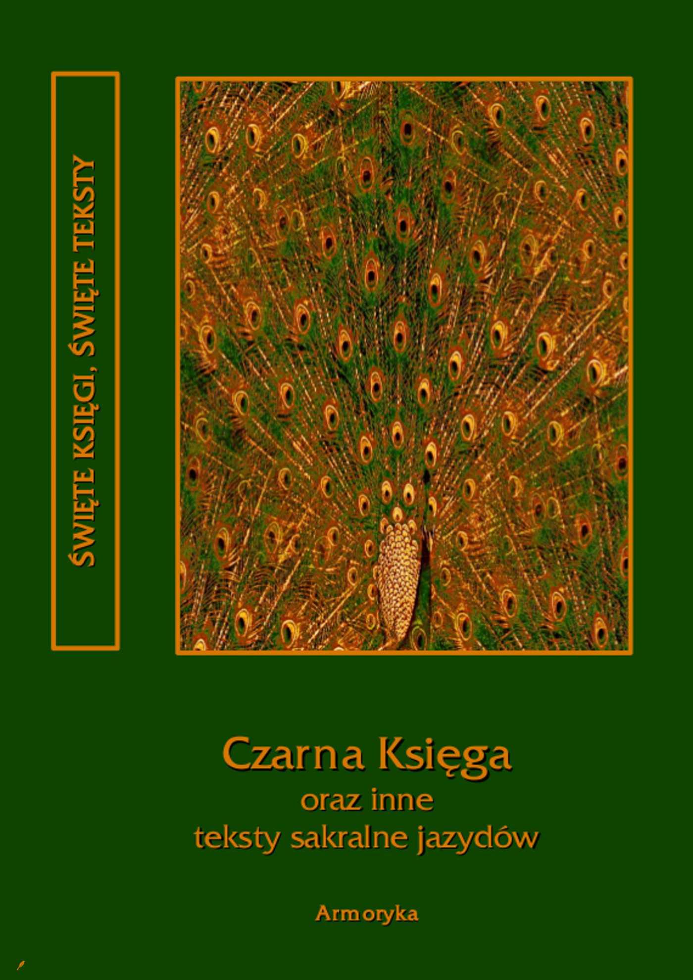 Czarna Księga oraz inne teksty sakralne jazydów - Ebook (Książka EPUB) do pobrania w formacie EPUB