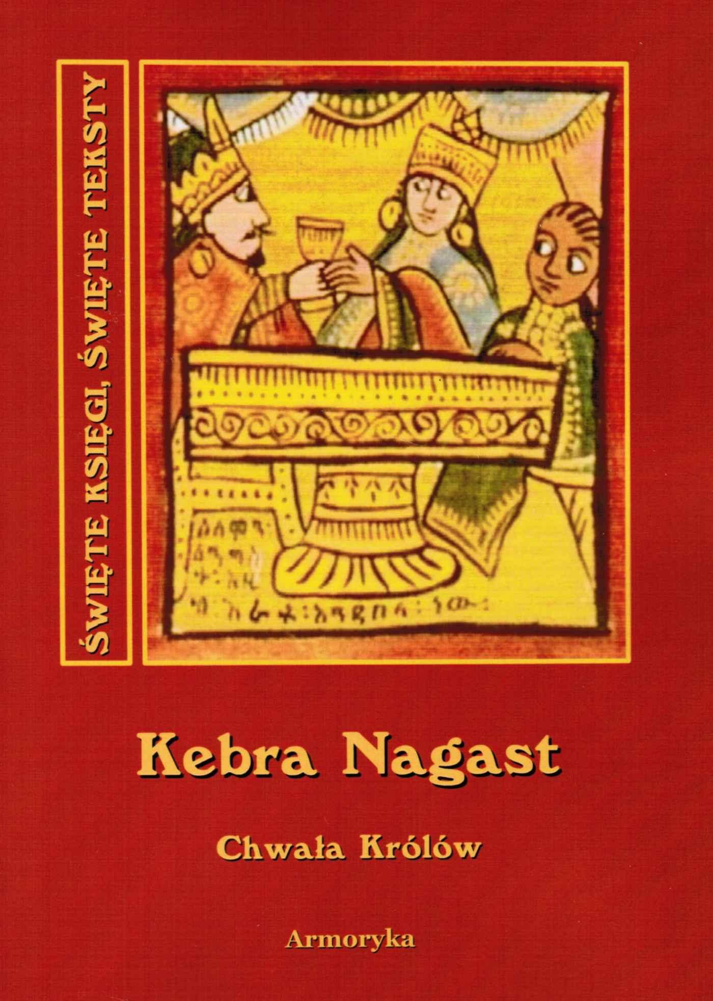 Kebra nagast. Chwała królów - Ebook (Książka EPUB) do pobrania w formacie EPUB