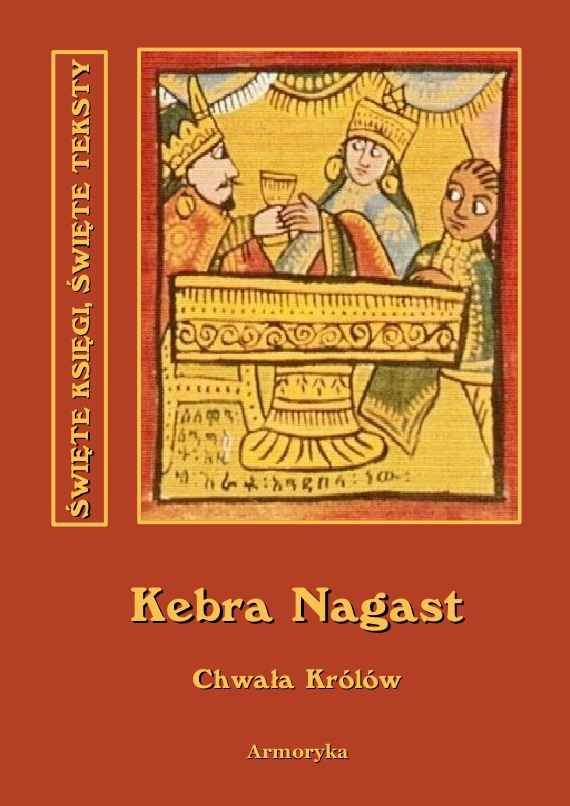 Kebra nagast. Chwała królów - Ebook (Książka na Kindle) do pobrania w formacie MOBI
