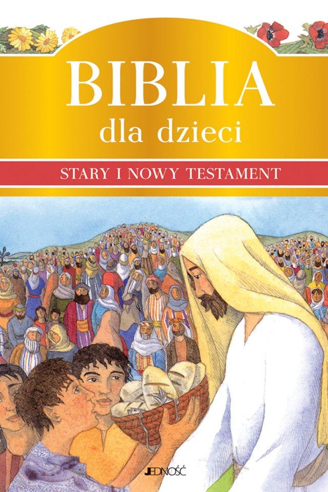 Biblia dla dzieci. Stary i Nowy Testament. - Ebook (Książka PDF) do pobrania w formacie PDF