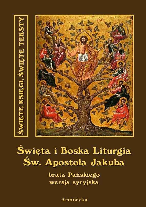 Święta i Boska Liturgia Świętego Apostoła Jakuba, brata Pańskiego i pierwszego biskupa Jerozolimy. Wersja syryjska - Ebook (Książka na Kindle) do pobrania w formacie MOBI