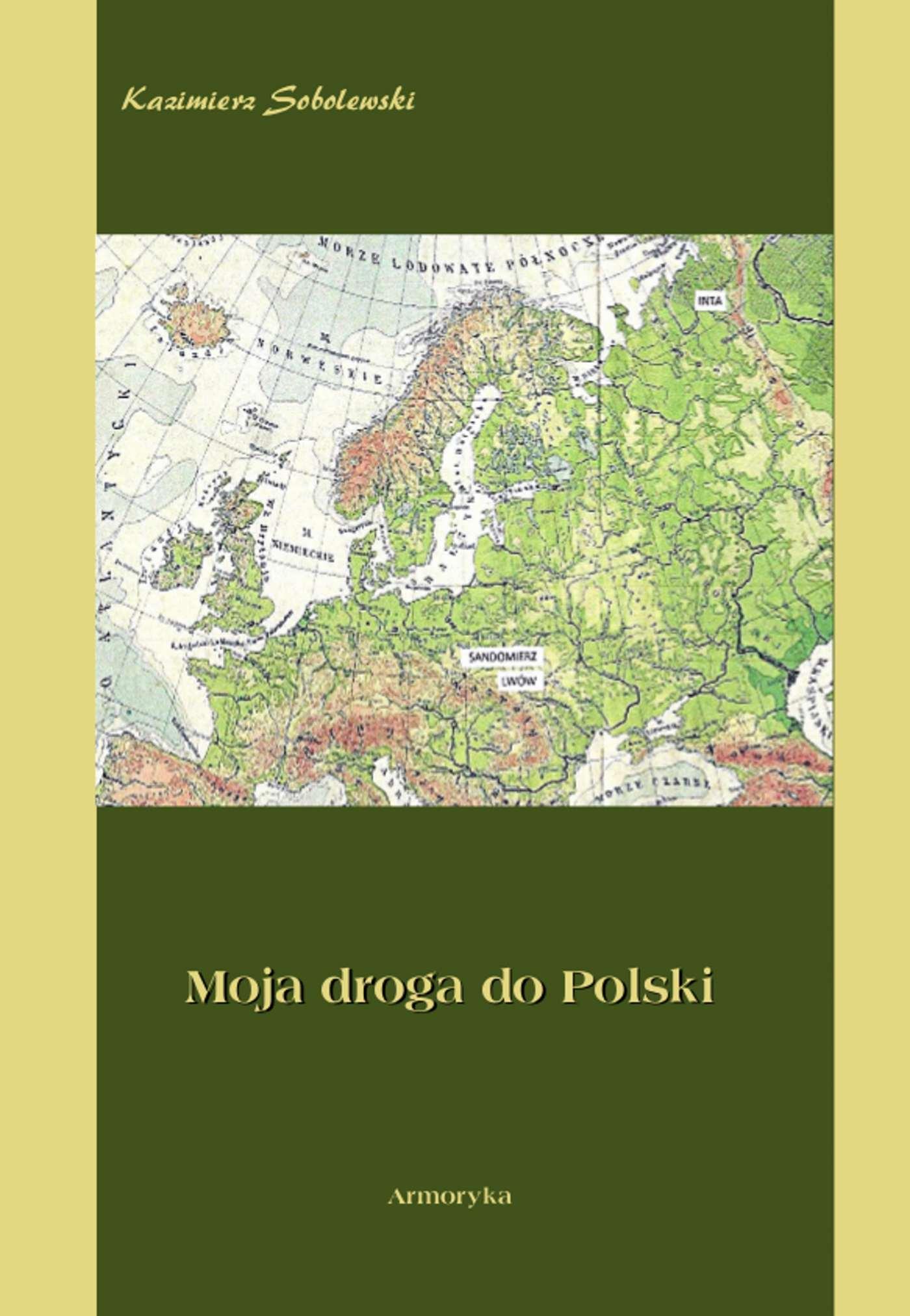 Moja droga do Polski - Ebook (Książka EPUB) do pobrania w formacie EPUB