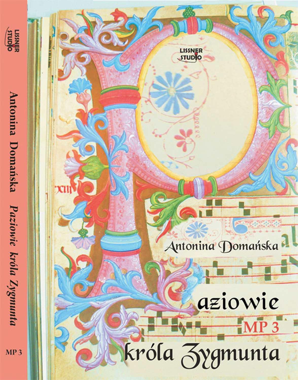 Paziowie Króla Zygmunta - Audiobook (Książka audio MP3) do pobrania w całości w archiwum ZIP