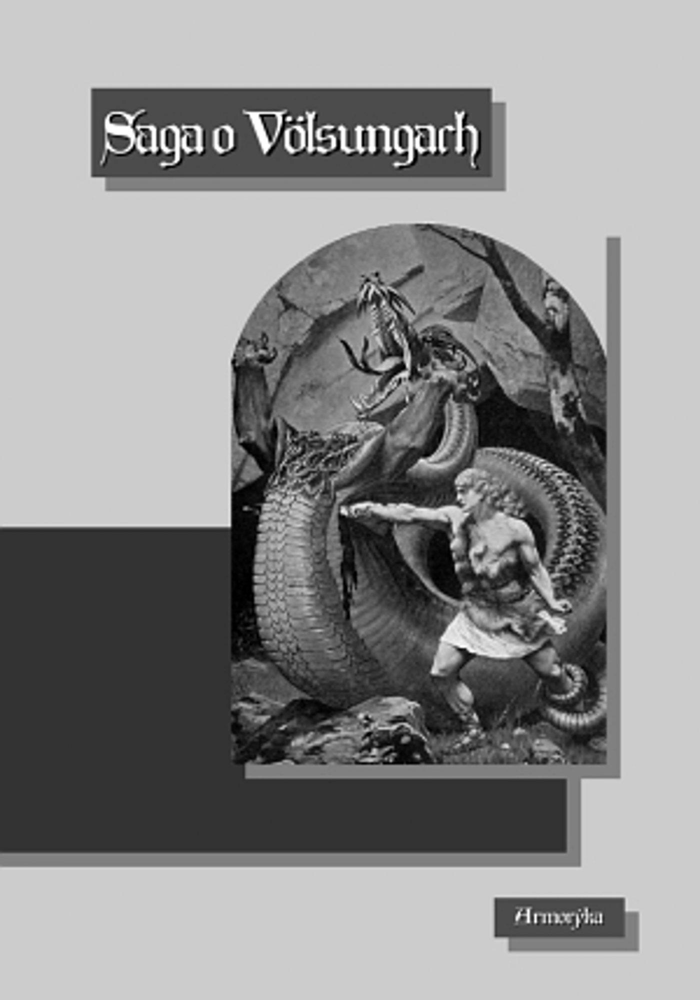 Saga o Völsungach (Wolsungach, Volsungach) - Ebook (Książka EPUB) do pobrania w formacie EPUB