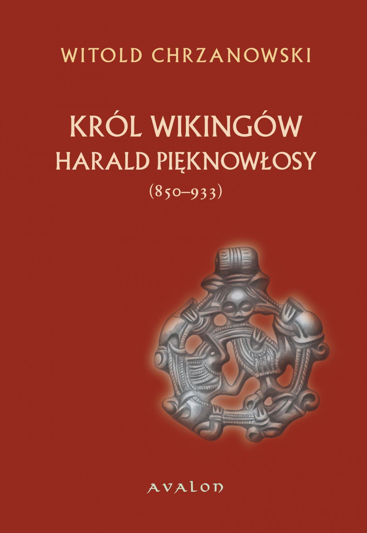 Harald Pięknowłosy (ok. 850-933) Król Wikingów - Ebook (Książka PDF) do pobrania w formacie PDF