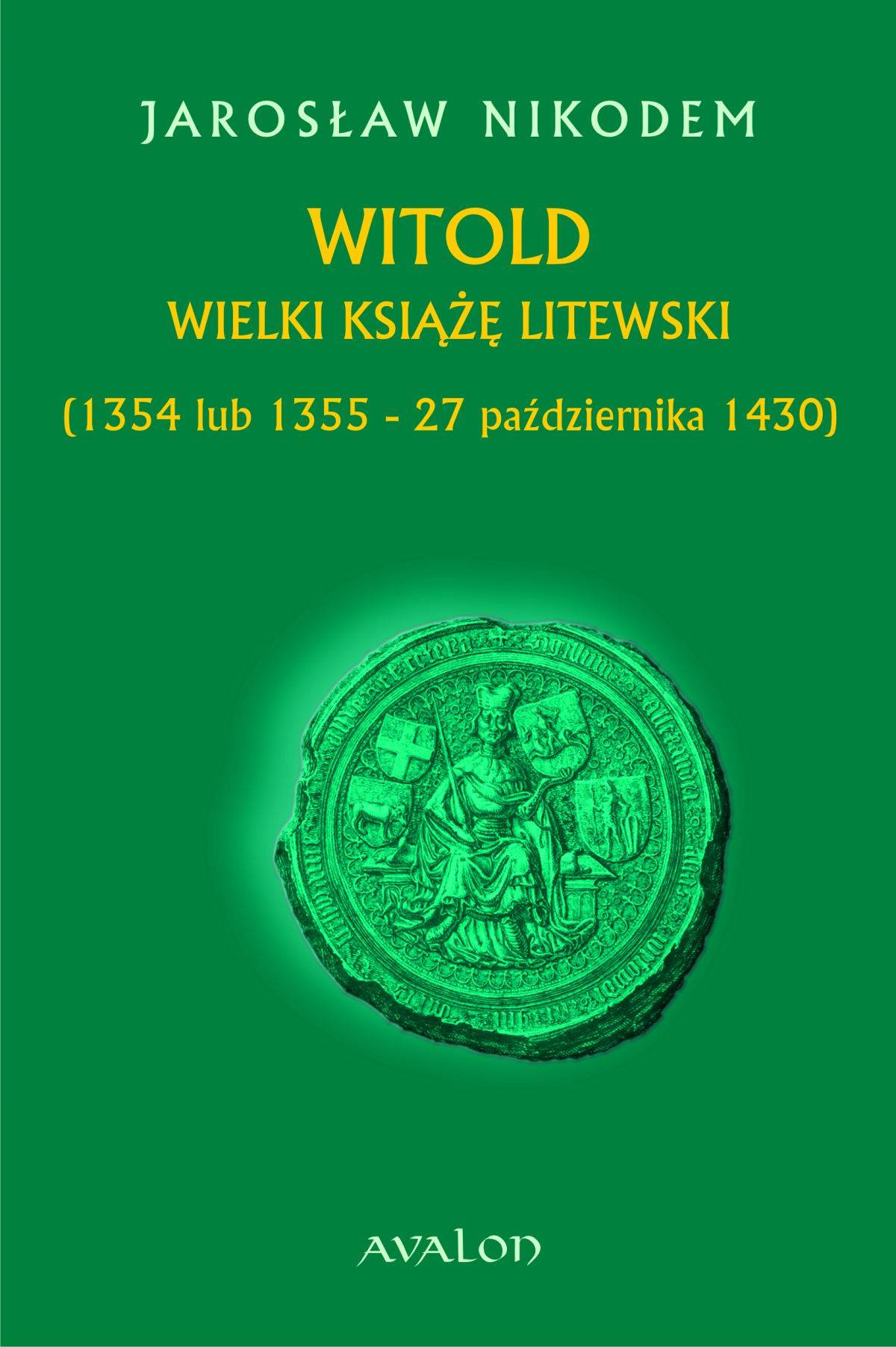 Witold Wielki Książę Litewski (1354 lub 1355 - 27 października 1430) - Ebook (Książka PDF) do pobrania w formacie PDF
