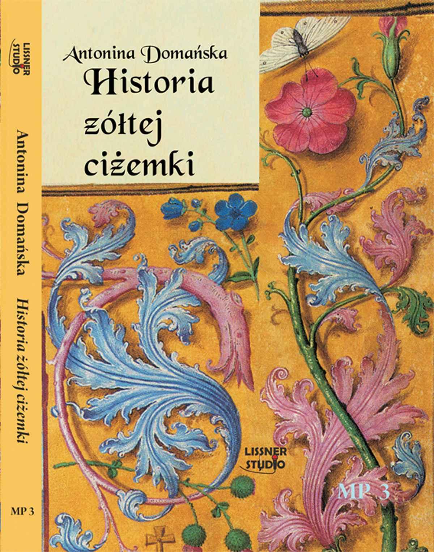 Historia żółtej ciżemki - Audiobook (Książka audio MP3) do pobrania w całości w archiwum ZIP