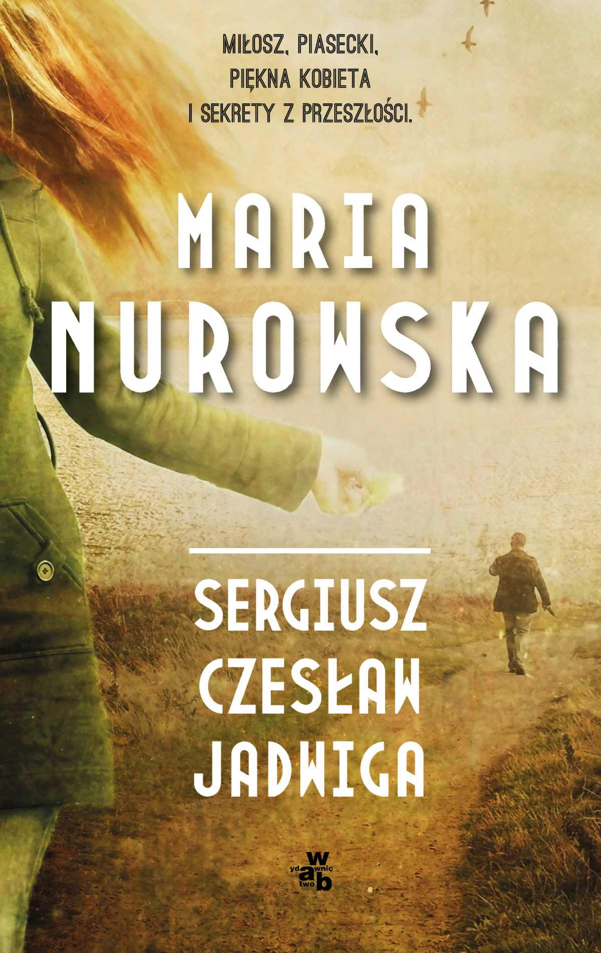 Sergiusz, Czesław, Jadwiga - Ebook (Książka na Kindle) do pobrania w formacie MOBI