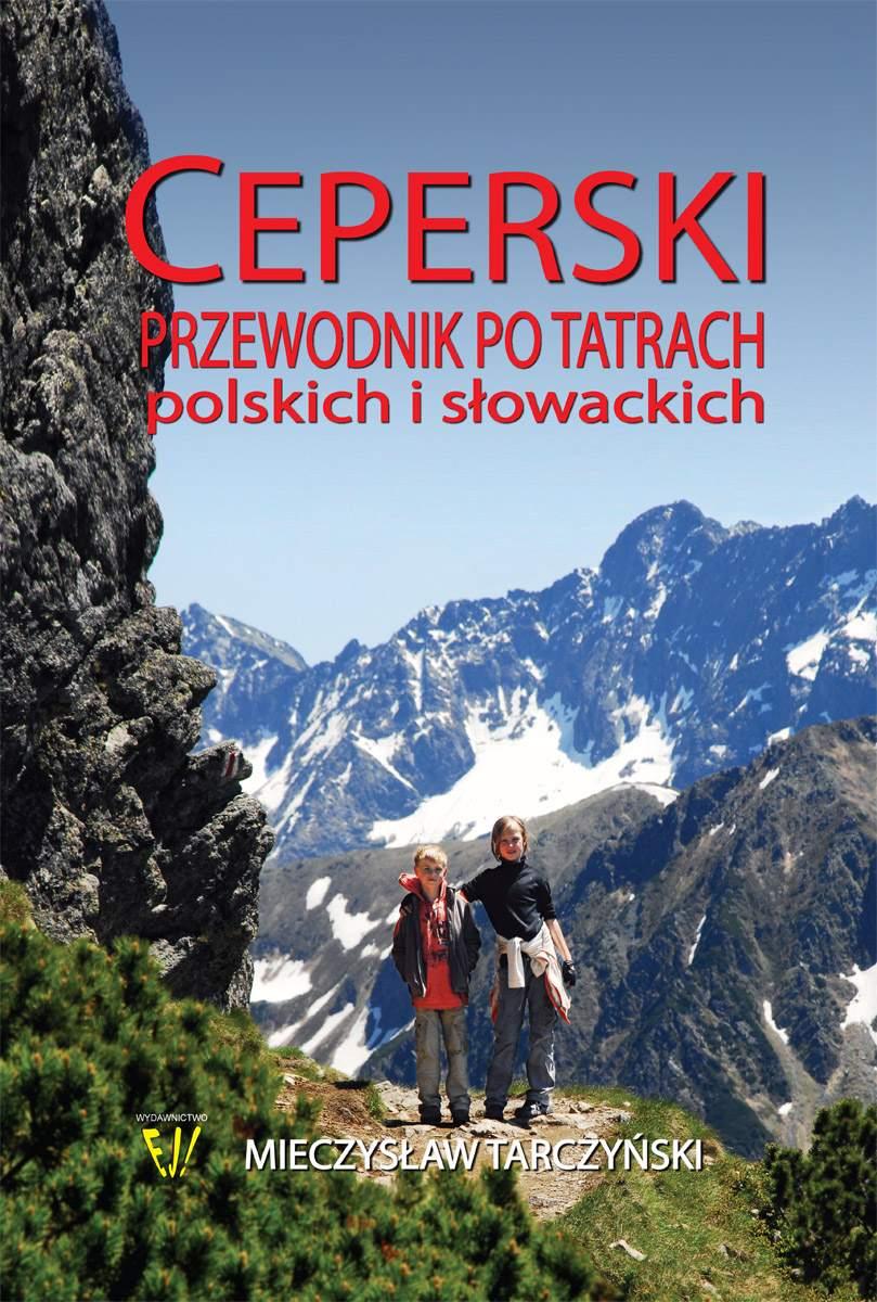 Ceperski Przewodnik po Tatrach Polskich i Słowackich - Ebook (Książka na Kindle) do pobrania w formacie MOBI