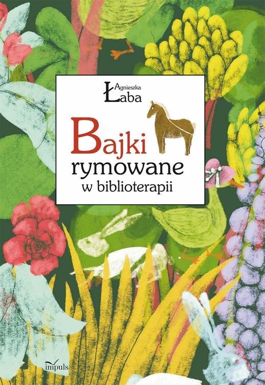 Bajki rymowane w biblioterapii - Ebook (Książka EPUB) do pobrania w formacie EPUB