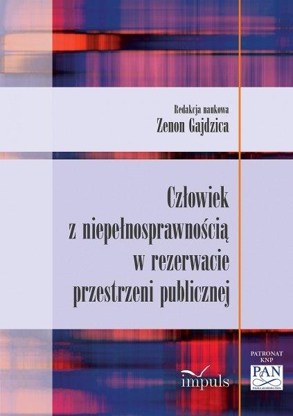 Człowiek z niepełnosprawnością w rezerwacie przestrzeni publicznej - Ebook (Książka EPUB) do pobrania w formacie EPUB