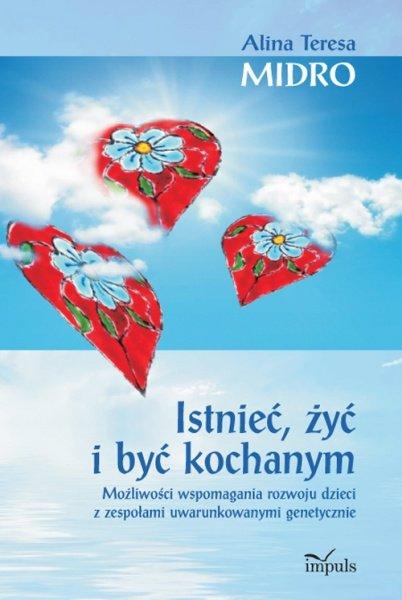 Istnieć, żyć i być kochanym - Ebook (Książka EPUB) do pobrania w formacie EPUB
