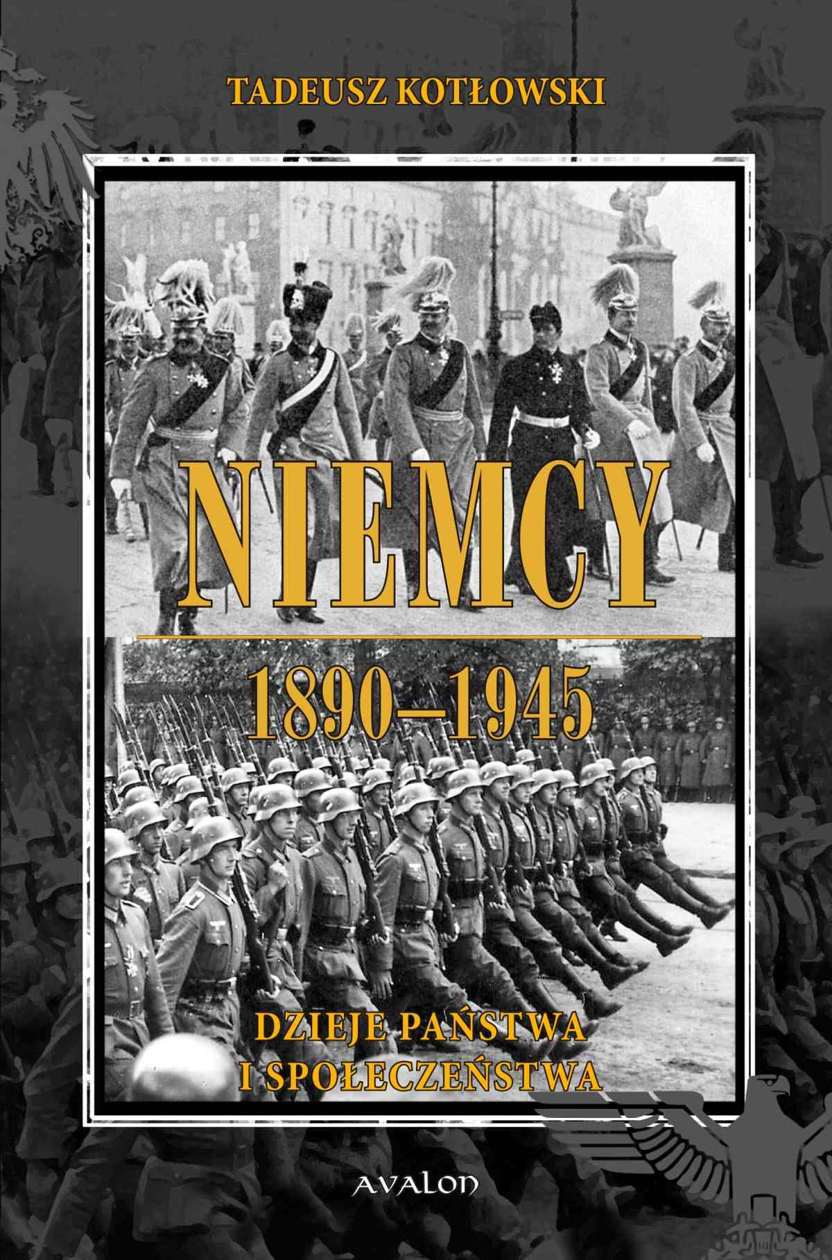 Niemcy 1890-1945. Dzieje państwa i społeczeństwa - Ebook (Książka PDF) do pobrania w formacie PDF
