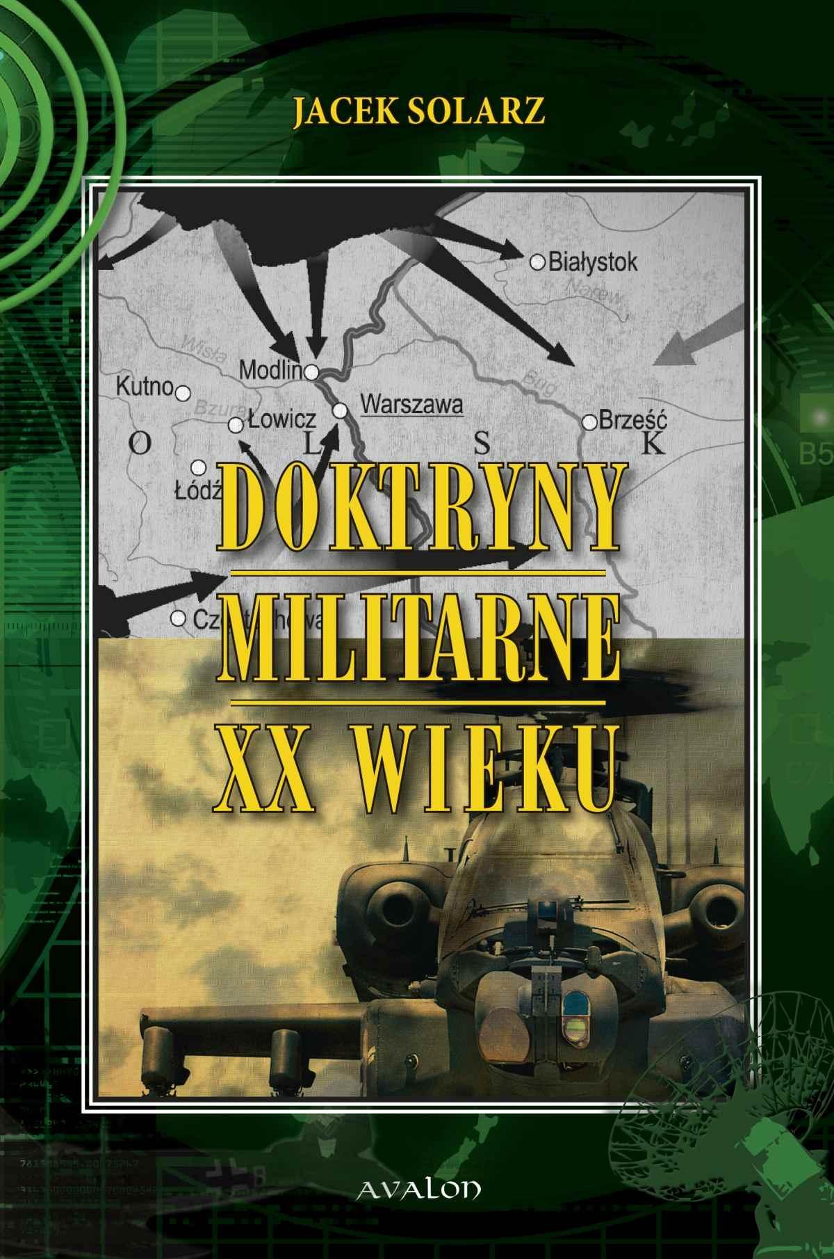 Doktryny militarne XX wieku - Ebook (Książka PDF) do pobrania w formacie PDF