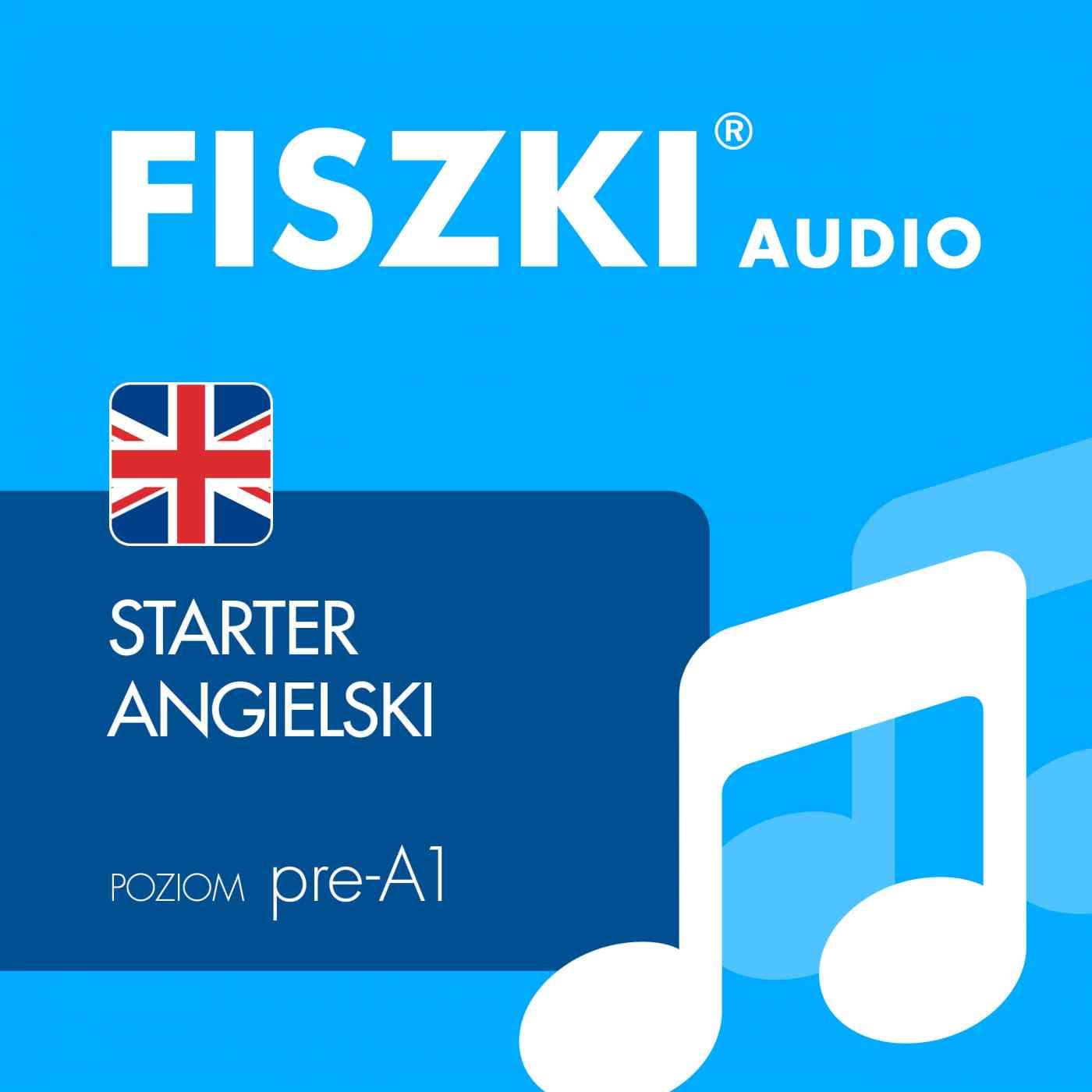 FISZKI audio  j. angielski Starter - Audiobook (Książka audio MP3) do pobrania w całości w archiwum ZIP