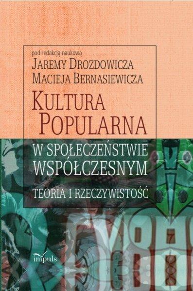 Kultura popularna w społeczeństwie współczesnym - Ebook (Książka EPUB) do pobrania w formacie EPUB