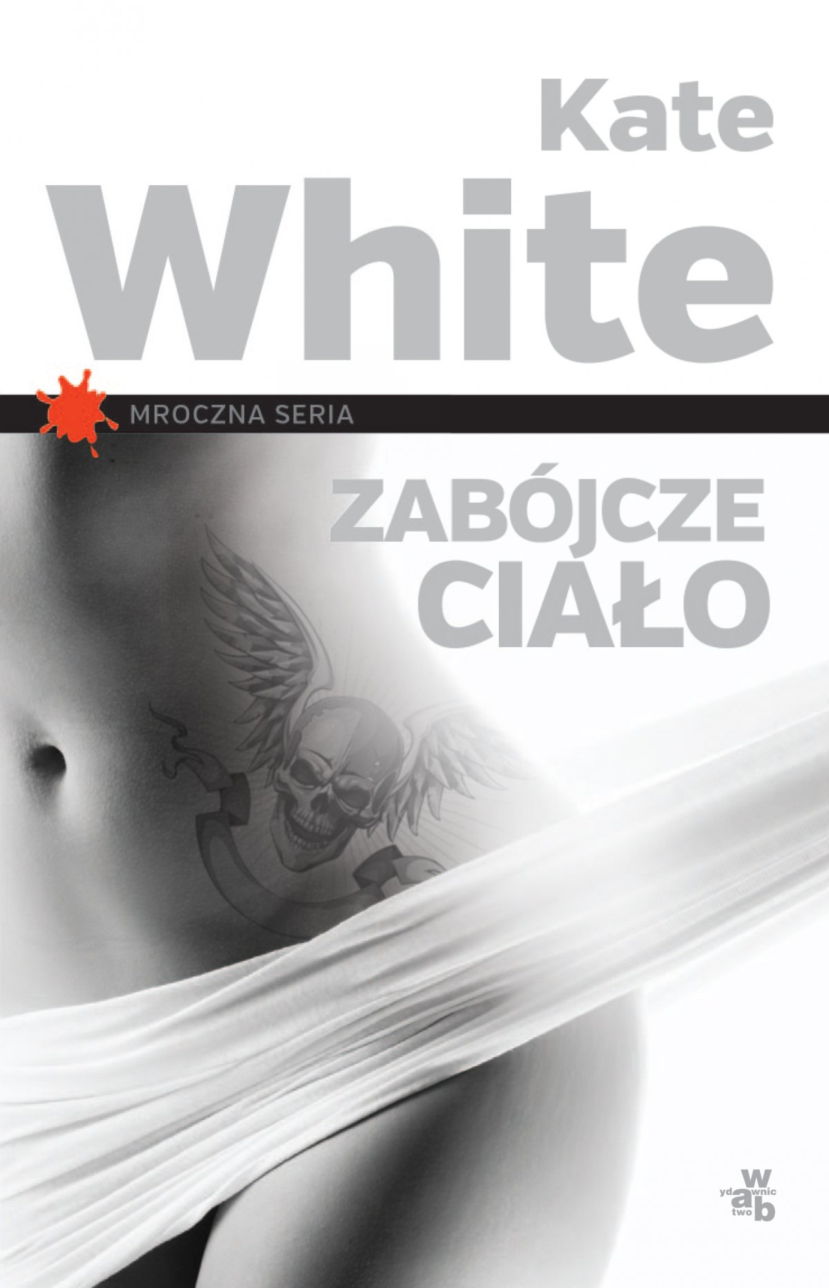 Zabójcze ciało - Ebook (Książka EPUB) do pobrania w formacie EPUB