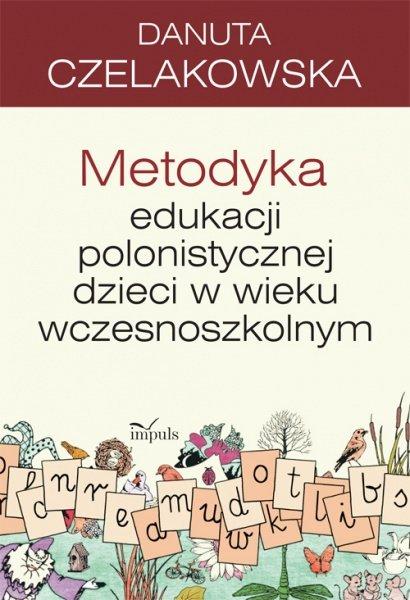 Metodyka edukacji polonistycznej dzieci w wieku wczesnoszkolnym - Ebook (Książka EPUB) do pobrania w formacie EPUB