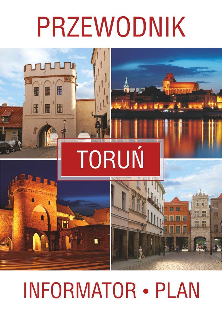 Toruń. Przewodnik, informator, plan - Ebook (Książka PDF) do pobrania w formacie PDF