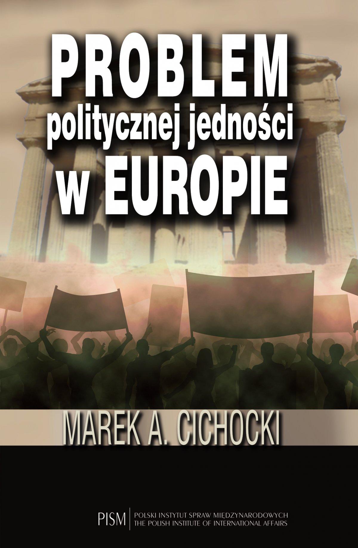 Problem politycznej jedności w Europie - Ebook (Książka PDF) do pobrania w formacie PDF